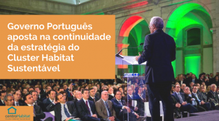 PORTUGUESE GOVERNMENT BETS ON THE CONTINUITY OF SUSTAINABLE CLUSTER HABITAT STRATEGY
